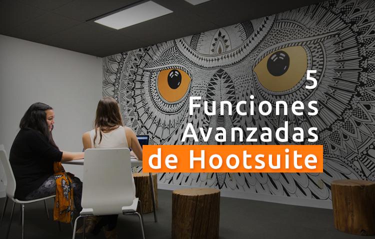 hootsuite - 5 Funciones de Hootsuite para crear estrategias de marketing exitosas