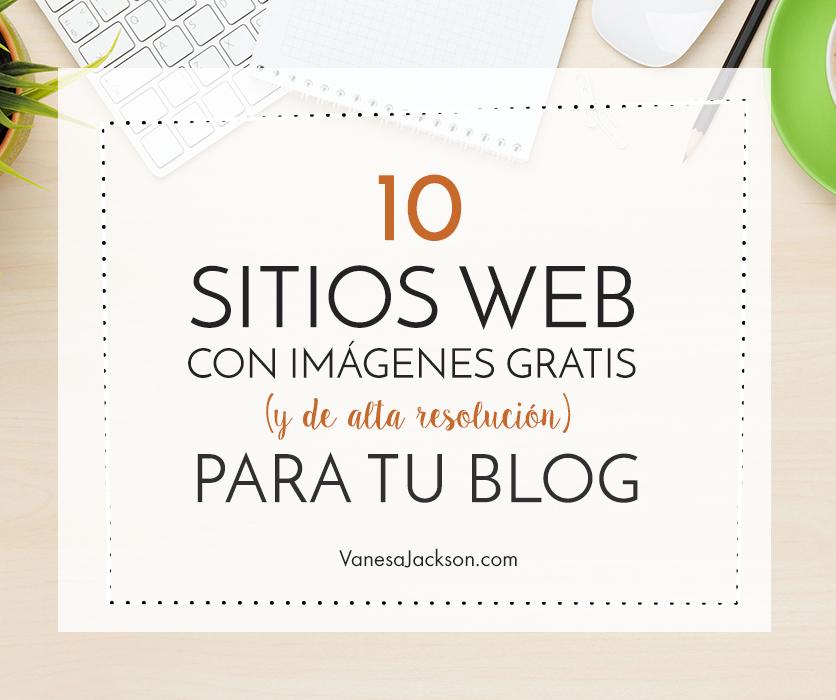 imagenes - 10 Sitios de Imágenes GRATIS (y de alta resolución)