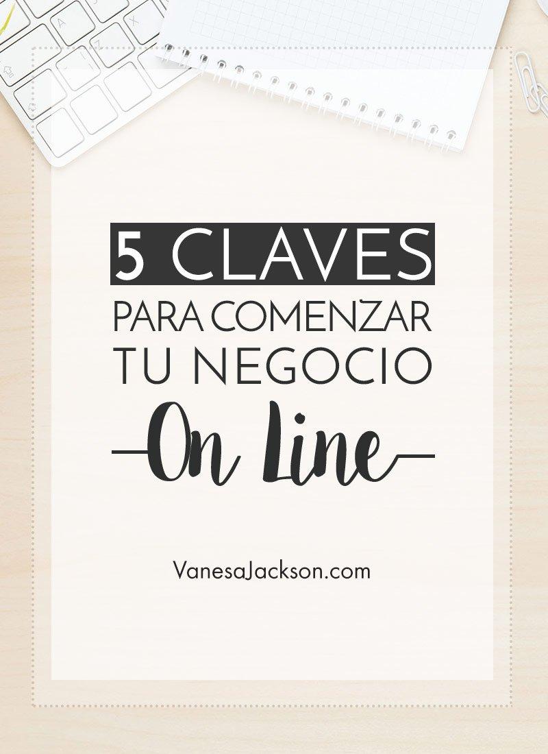 5 Claves para Comenzar un Negocio Online