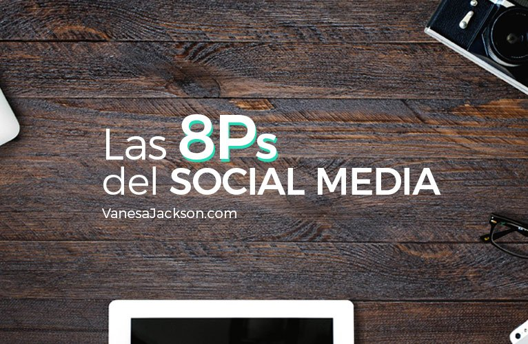 8p del social media - Las 8 P del Social Media Marketing