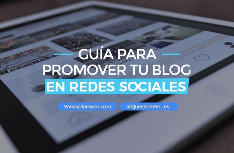 guia para promover tu blog en redes sociales 1 - Guía para promover tu Blog en Redes Sociales