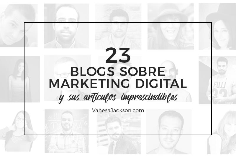 blogs de marketing digital - 23 Blogs y Artículos sobre Marketing Digital y Emprendimiento