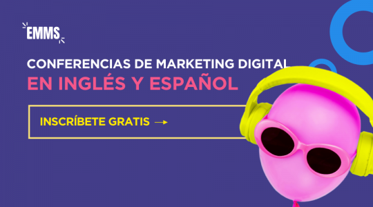 EMMS 2018: Vuelven las mejores Conferencias Online de Marketing Digital